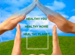 Healthy You, Healthy Home, Healthy Planet