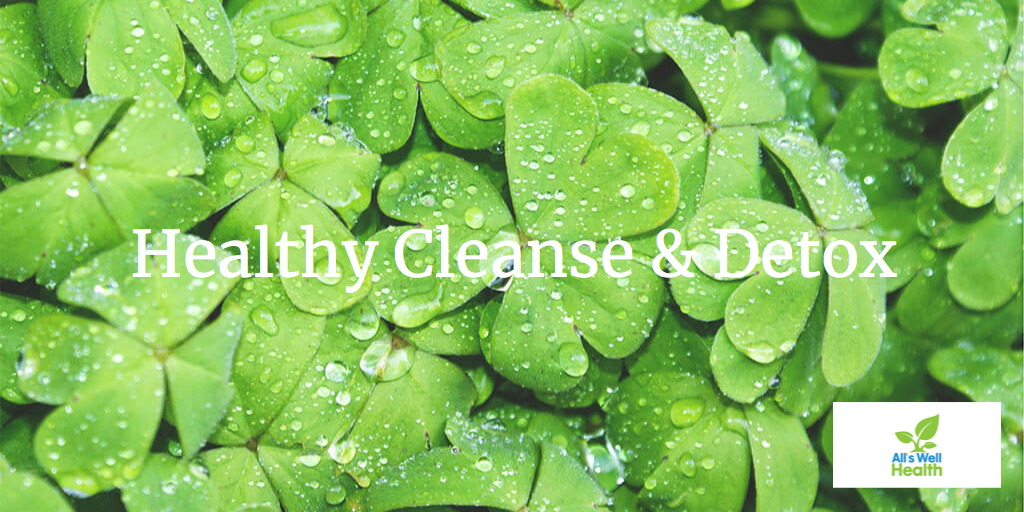 Healthy Cleanse and Detox