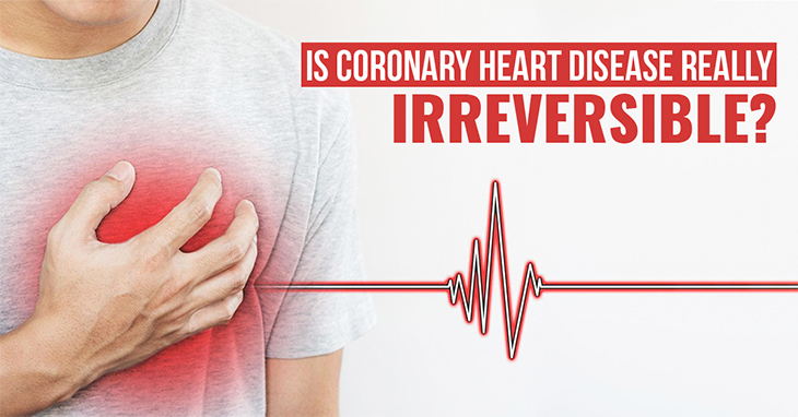 Is Coronary Heart Disease Reversible?