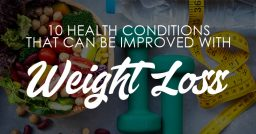 10 Health Conditions Improved by Weight Loss